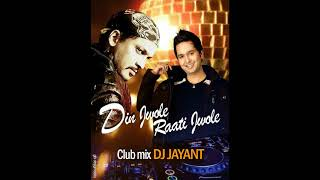 DIN JWOLE RATI JWOLE CLUB MIX [ DJ JAYANT] MISSION CHINA