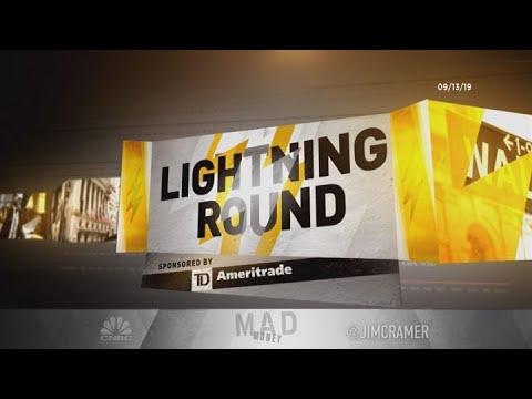 Cramer's lightning round:
