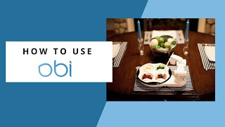 How to Use Obi