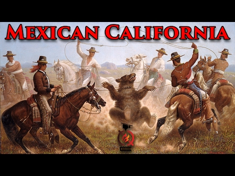 The Mexican Era | California History [ep.3]