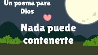 Poema para nuestro Dios Jehová - Nada puede contenerte