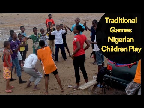 Traditional Games Nigerian Children Play