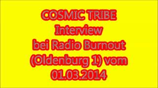 Cosmic Tribe - Interview bei Radio Burn-out vom 01.03.2014