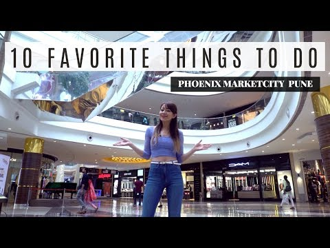 10 Favorite Things To Do at Phoenix Marketcity Pune