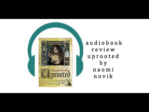 Uprooted | Naomi Novik | Talks at Google from YouTube · Duration:  57 minutes 32 seconds