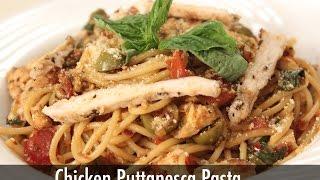 Chicken Spaghetti Putanesca | Pasta Recipes | Sanjeev Kapoor Khazana