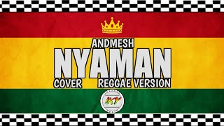 Download Lagu Andmesh - NYAMAN COVER ( REGGAE VERSION )