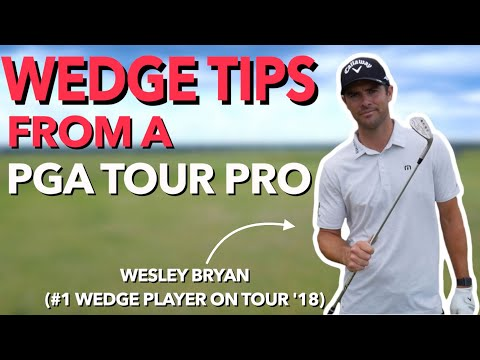 Dial in Your Wedges with Wesley Bryan ( #1 Wedge Player on PGA ...