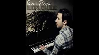 Watch Ron Pope Give You Up video