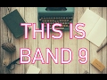 You construct a band 9 essay by the end of this video!