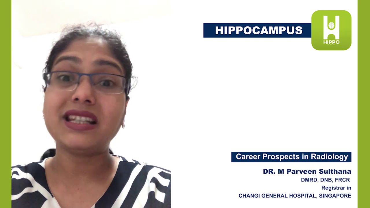 Career Prospects in Radiology by Dr Parveen Sulthana FRCR