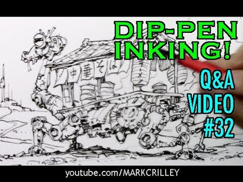 Q&A Video 32: Dip-Pen Inking!