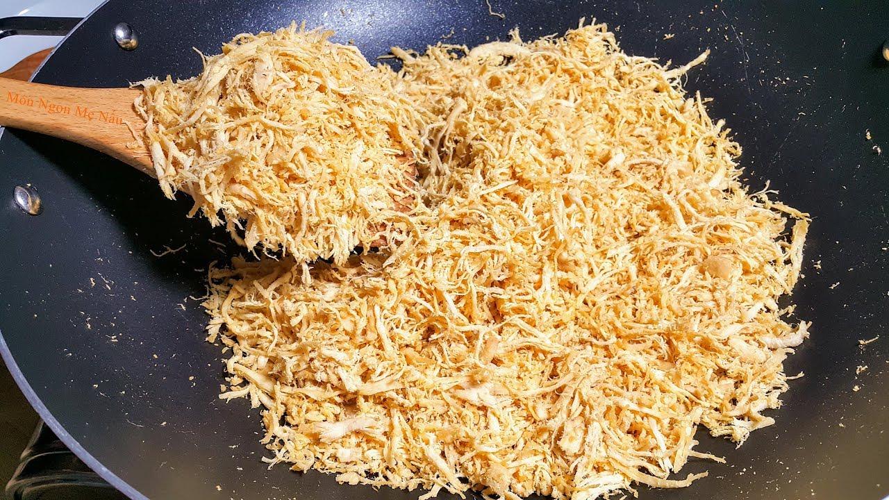 Cách Làm Chà Bông Thịt Gà Ngon Nhất