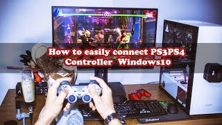 How to easily Connect PS3/PS4 controller in Windows 10  No Motioninjoy [2017]