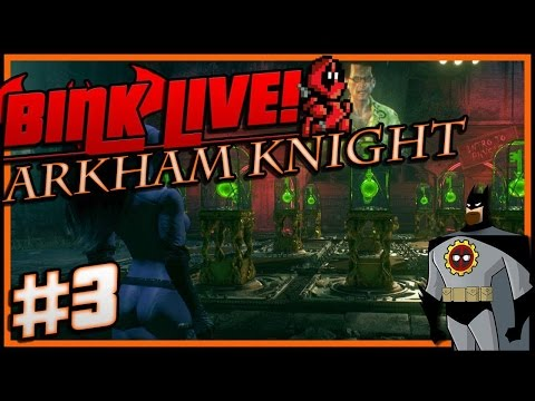 Arkham Knight (stream) #3 - If You're So Smart, Why Aren't You Rich?