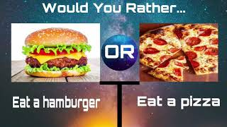 Would You Rather? Food Edition