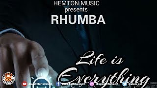Rhumba - Life Is Everything - June 2018