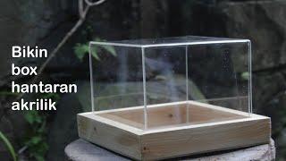 Cara membuat box seserahan Nikah Akrilik Mudah