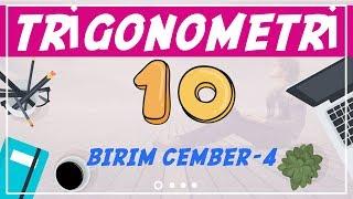 Trigonometri ( 10/10)  Birim Çember -4
