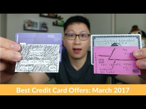 Best Credit Card Offers: March 2017 (Amex SPG, Amex Plat, Amex SPG Biz, Chase Marriott)