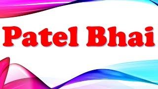 Patel Bhai: The Boss