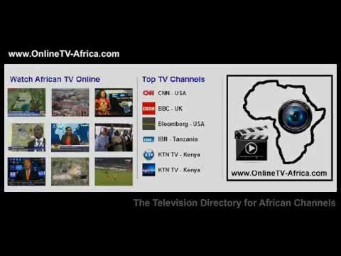 Online Tv from Africa, Watch African Tv Channels live. Africa Tv Online.