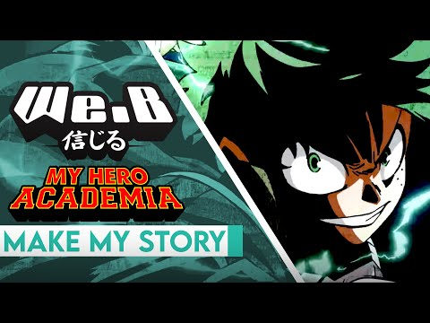 My Hero Academia OP 5- Make My Story | ENGLISH Cover by We.B