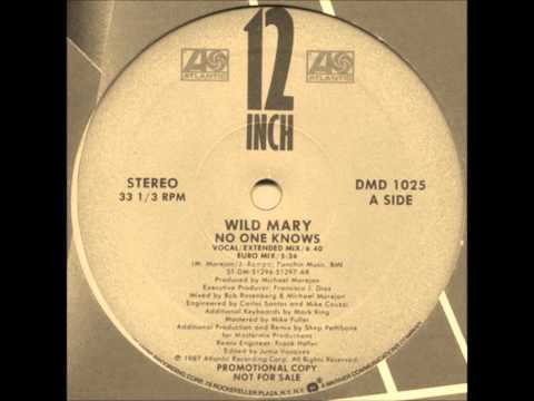 "Wild Mary - No One Knows (Where She Goes) 12"" Mix"