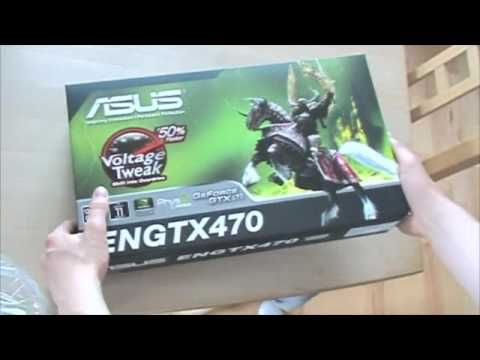 Unboxing and installation of ASUS GTX 470