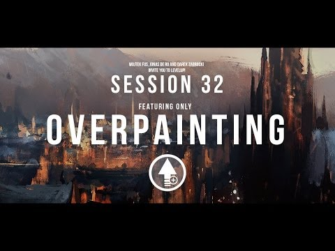 Level Up! Session 32 OVERPAINTING
