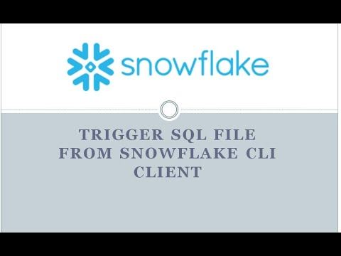Trigger SQL File from Snowflake CLI Client