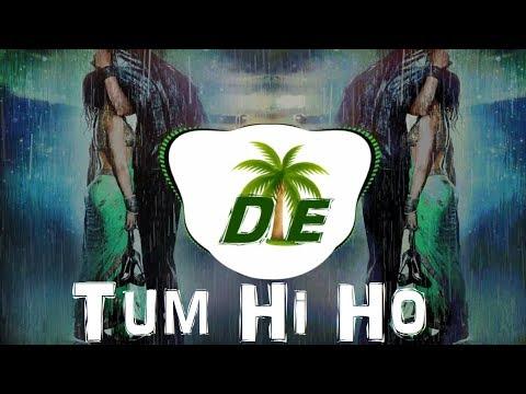 Tum Hi Ho || EDM Remix || Aashiqui 2
