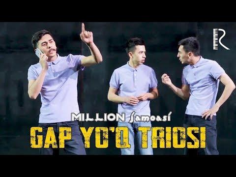 Million jamoasi - Gap yo'q triosi (taniqli insonlar bozorda)