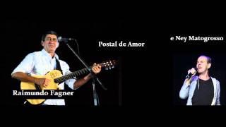 Raimundo Fagner e Ney Matogrosso    Postal de Amor