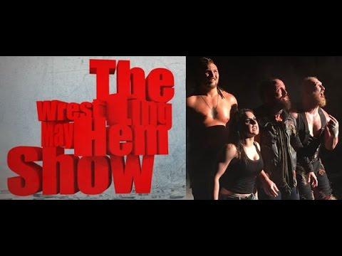 Wrestling Mayhem Show 543: Make Mayhem Great Again