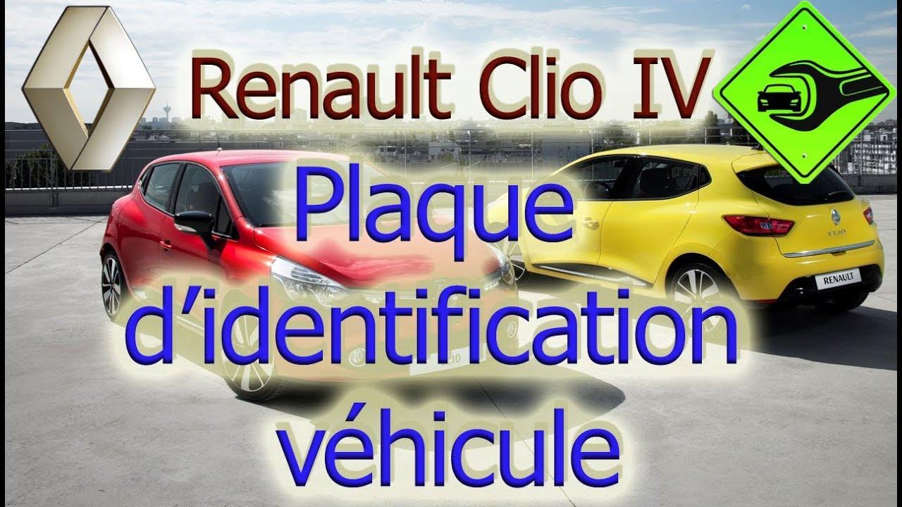 renault clio 4 plaque d 39 identification v hicule youtube. Black Bedroom Furniture Sets. Home Design Ideas
