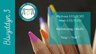 Blwyddyn 3 - Returning (Wythnos 3 - 13/7/20) - Maths Task 1