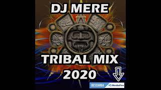 DJ MERE TRIBAL 2020, ALETEO, ZAPATEO, 3BALL, TRIVAL