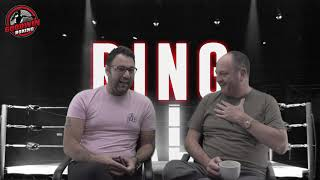 RING TALK - EPISODE 38 - 17th October 2018 - Goodwin Boxing