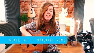 'Black Ice' - Original Song by Emma McGann - 10 Songs Challenge