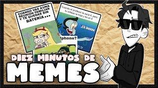 DIEZ MINUTOS DE MEMES - Episodio 0   TonnyAlvarez18