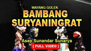 Wayang Golek: BAMBANG SURYANINGRAT (Full Video) - Asep Sunandar Sunarya