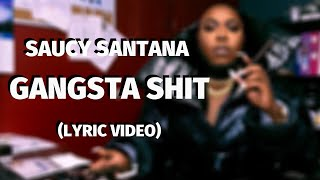 Saucy Santana - Gangsta Shit (Lyric Video)