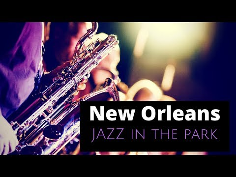 New Orleans Jazz- Jazz in the Park
