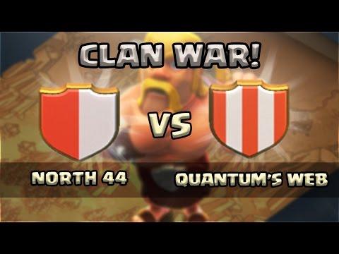 Clash Of Clans - NORTH 44 Vs. QUANTUM'S WEB!
