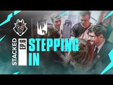 STACKED Ep. 6 - Stepping In | G2 League of Legends thumbnail