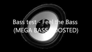 Bass Test Feel The Bass Bass Boosted