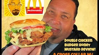 Ken Domik McDonald's® Double Chicken Burger Honey Mustard Review w/KBDProductionsTV!