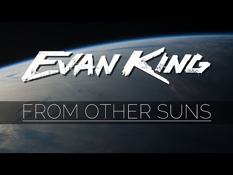 Evan King - From Other Suns [Free Download] EPIC TRAILER MUSIC