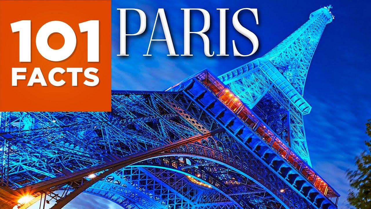 101 Facts About Paris